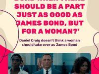 다니엘 크레이그 - '차기 007은 여성이 하면 안된다'